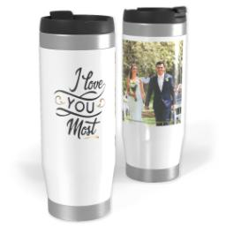 Thumbnail for Premium Tumbler Photo Travel Mug, 14oz with Love You Most design 1