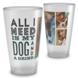 Thumbnail for Pint Glass with My Dog And Drink design 2
